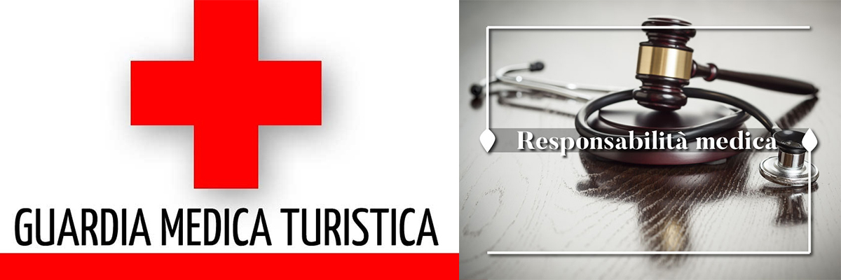 RESPONSABILITÁ DEL MEDICO DI AMBULATORIO TURISTICO.