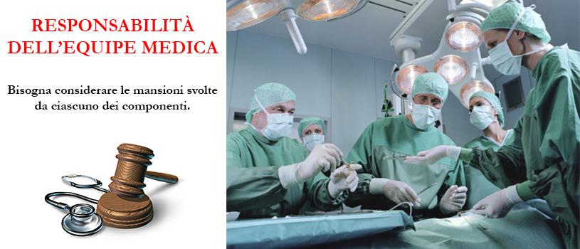 RESPONSABILITÀ DELL'EQUIPE MEDICA